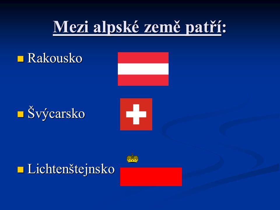 Mezi alpské země patří: