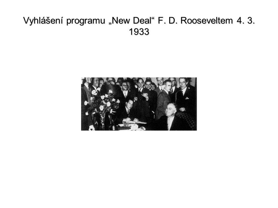 """Vyhlášení programu """"New Deal F. D. Rooseveltem 4. 3. 1933"""