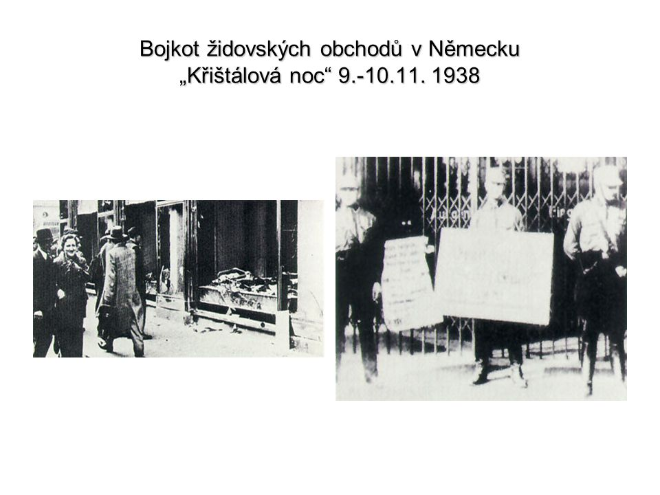 """Bojkot židovských obchodů v Německu """"Křištálová noc 9.-10.11. 1938"""
