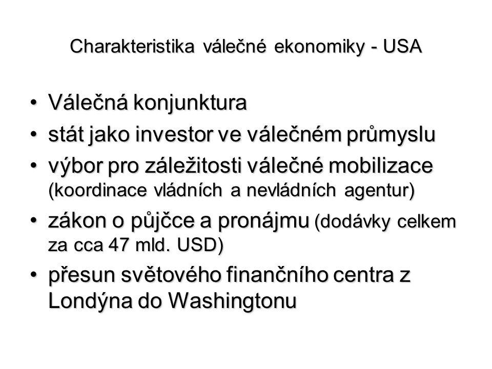 Charakteristika válečné ekonomiky - USA