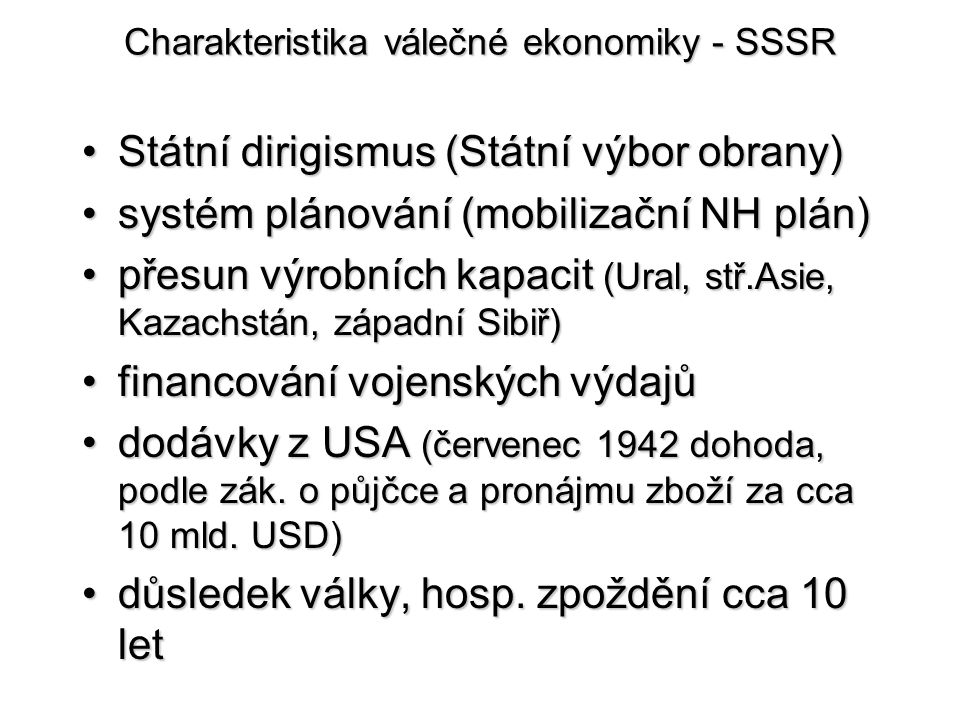Charakteristika válečné ekonomiky - SSSR