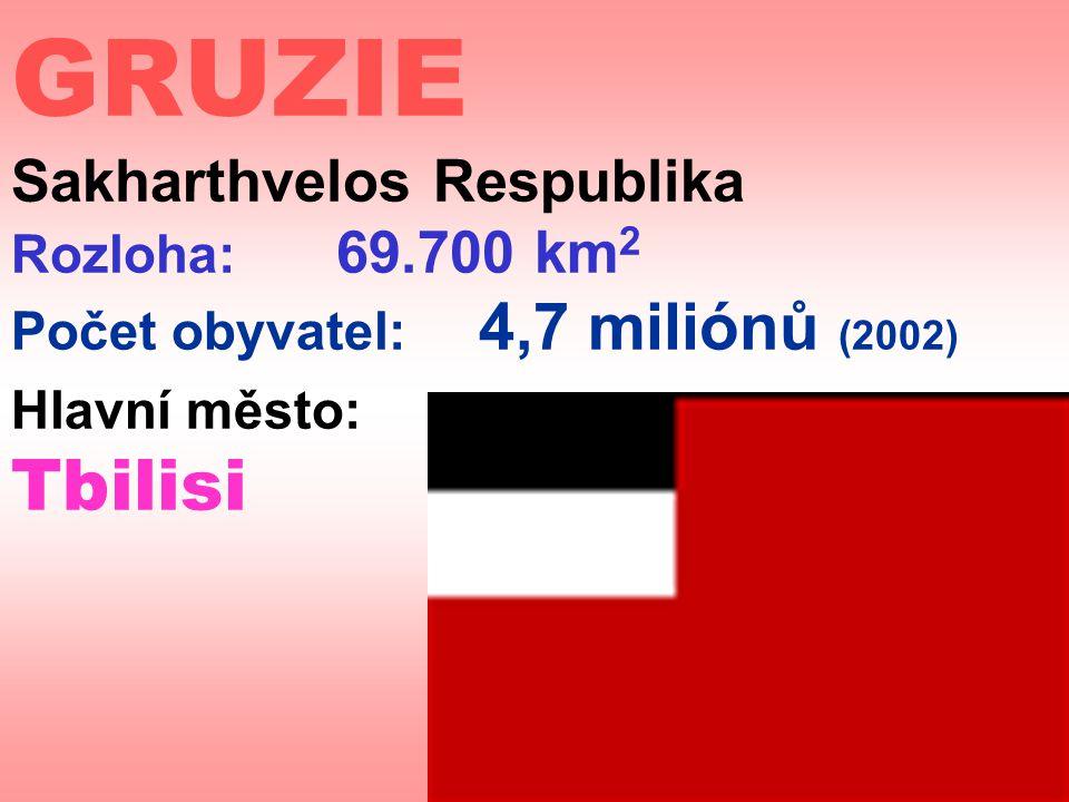 GRUZIE Sakharthvelos Respublika Rozloha: 69