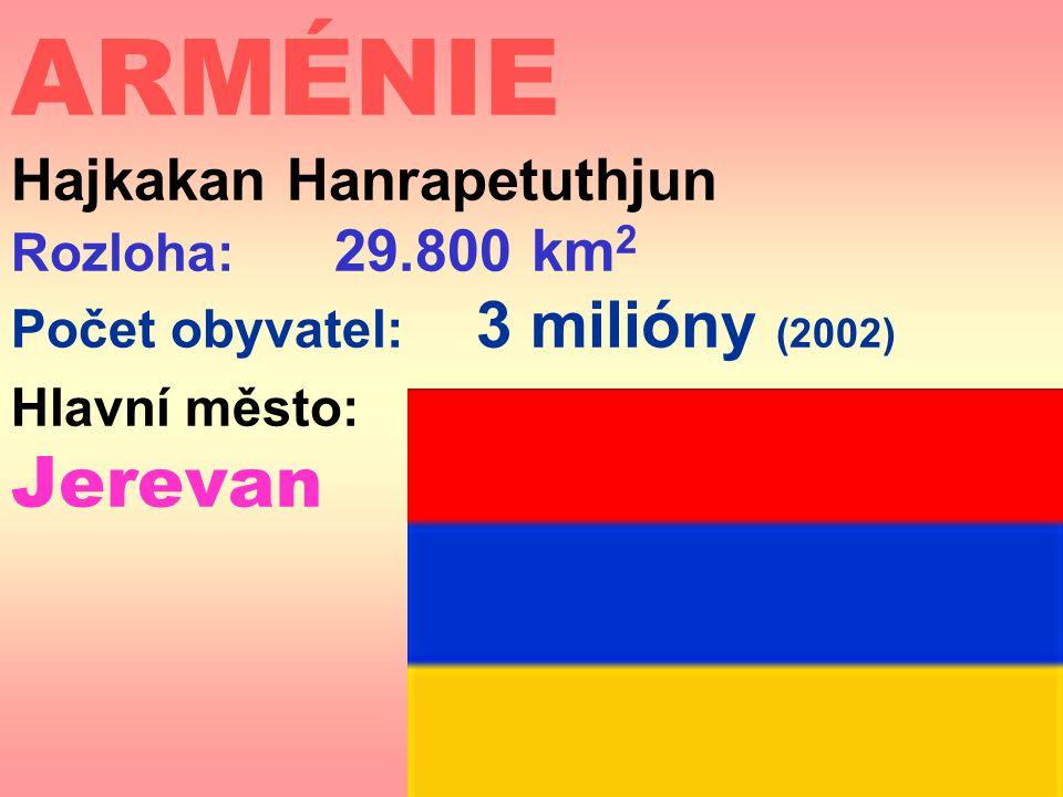 ARMÉNIE Hajkakan Hanrapetuthjun Rozloha: 29