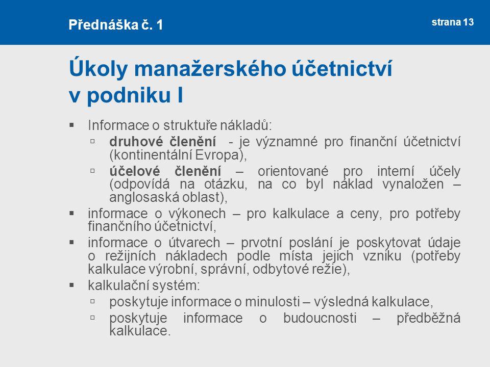 Úkoly manažerského účetnictví v podniku I