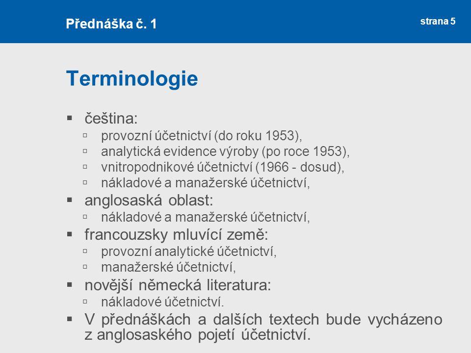 Terminologie čeština: anglosaská oblast: francouzsky mluvící země: