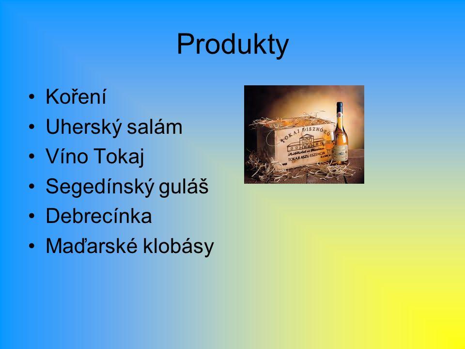 Produkty Koření Uherský salám Víno Tokaj Segedínský guláš Debrecínka