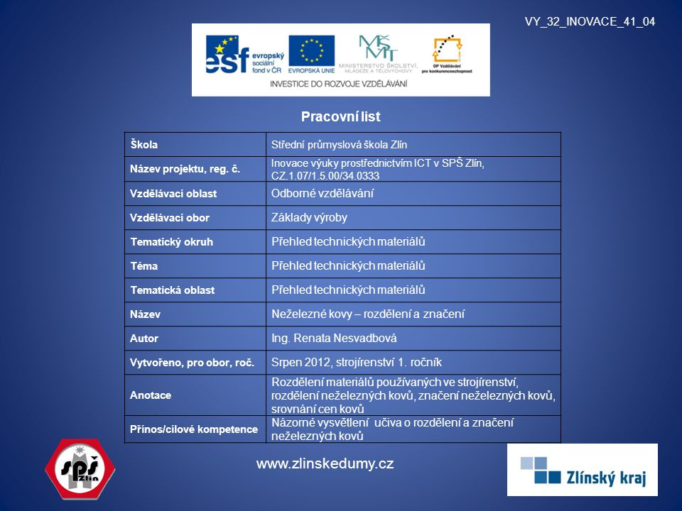 www.zlinskedumy.cz Pracovní list VY_32_INOVACE_41_04