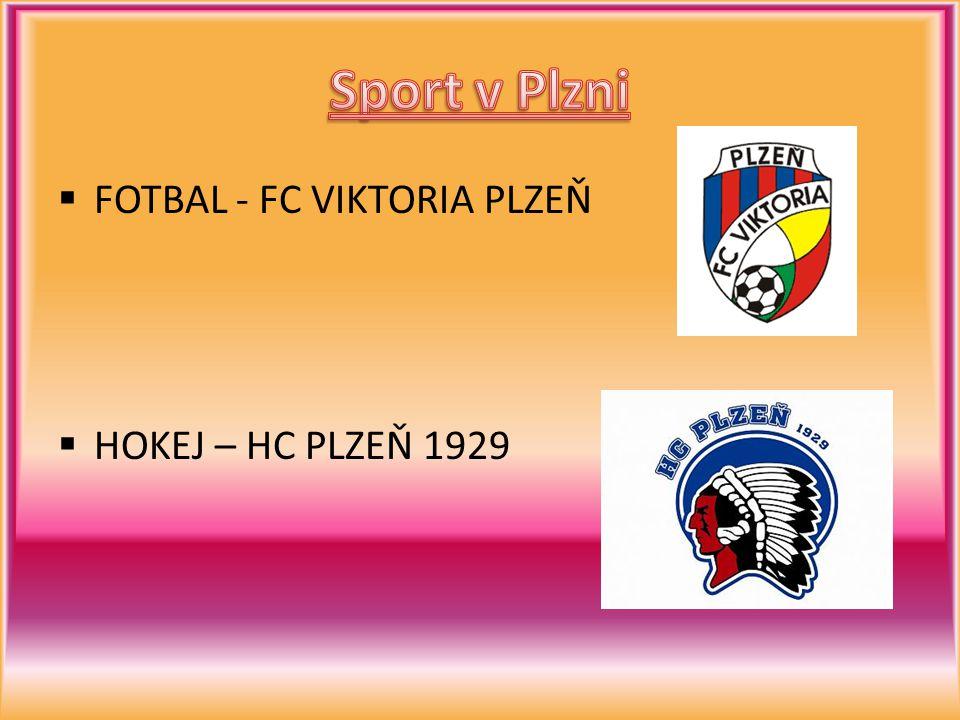 Sport v Plzni FOTBAL - FC VIKTORIA PLZEŇ HOKEJ – HC PLZEŇ 1929