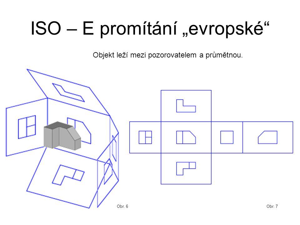 """ISO – E promítání """"evropské"""