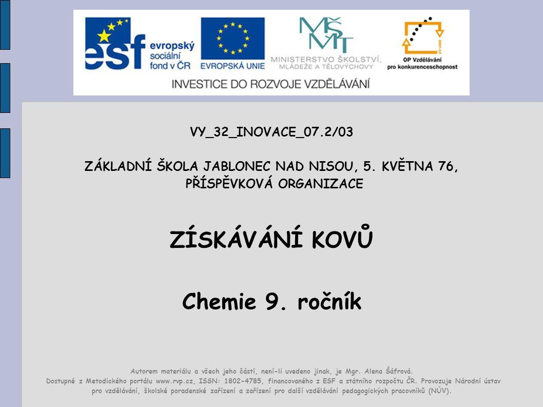 ZÍSKÁVÁNÍ KOVŮ Chemie 9. ročník