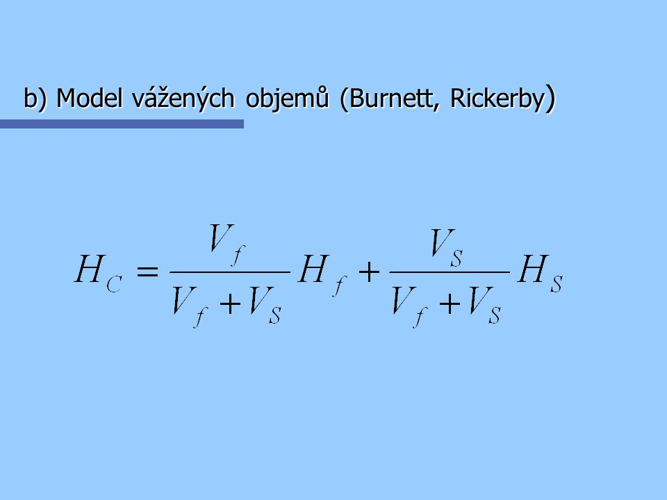b) Model vážených objemů (Burnett, Rickerby)