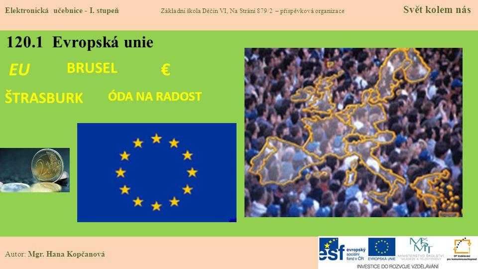 EU € 120.1 Evropská unie BRUSEL ŠTRASBURK ÓDA NA RADOST