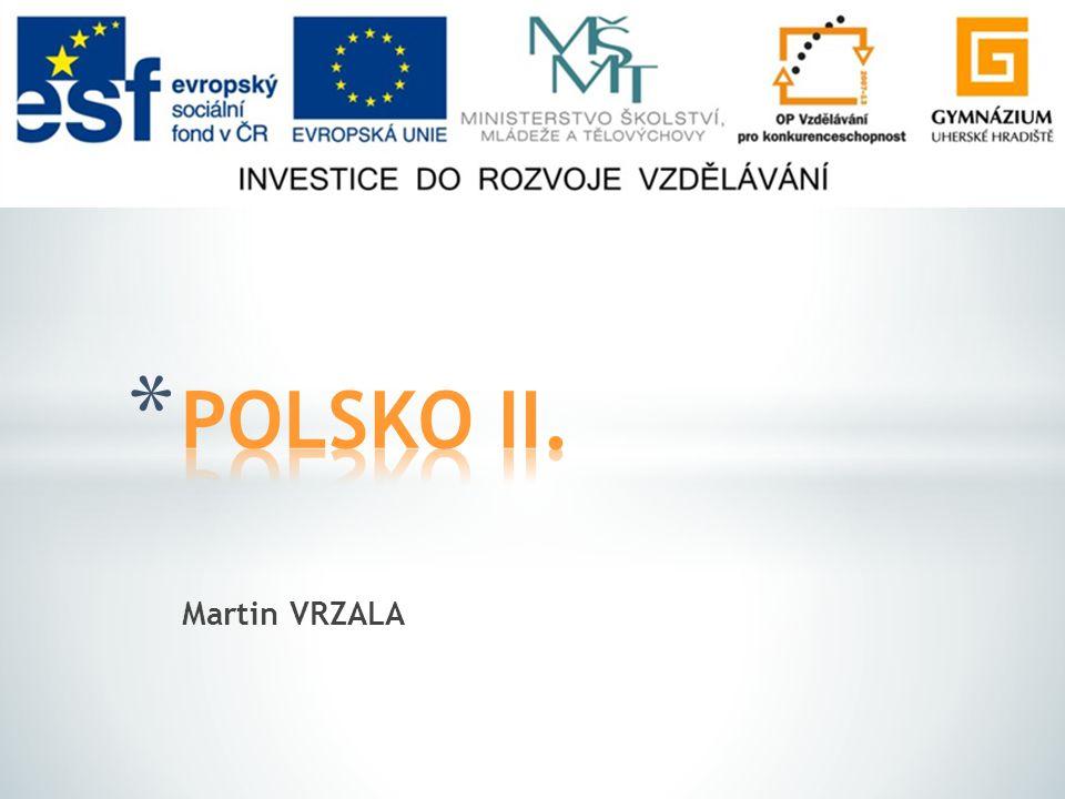 POLSKO II. Martin VRZALA