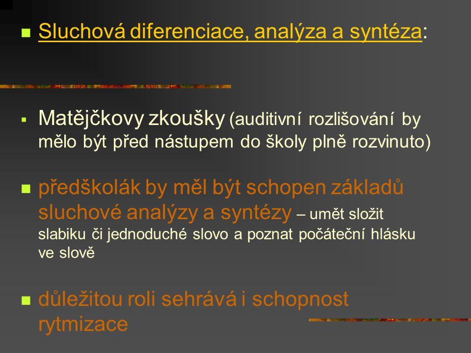 Sluchová diferenciace, analýza a syntéza: