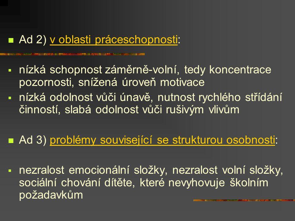 Ad 2) v oblasti práceschopnosti: