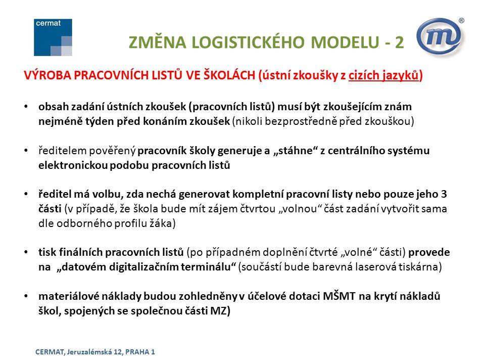 ZMĚNA LOGISTICKÉHO MODELU - 2