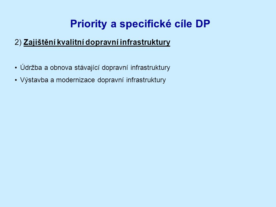 Priority a specifické cíle DP
