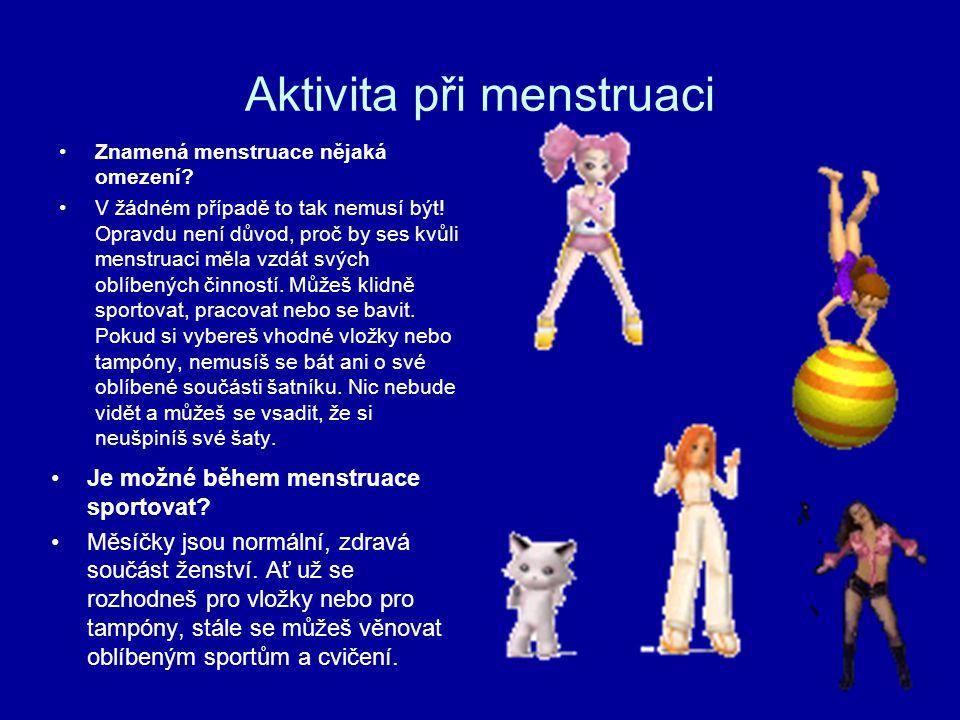 Aktivita při menstruaci
