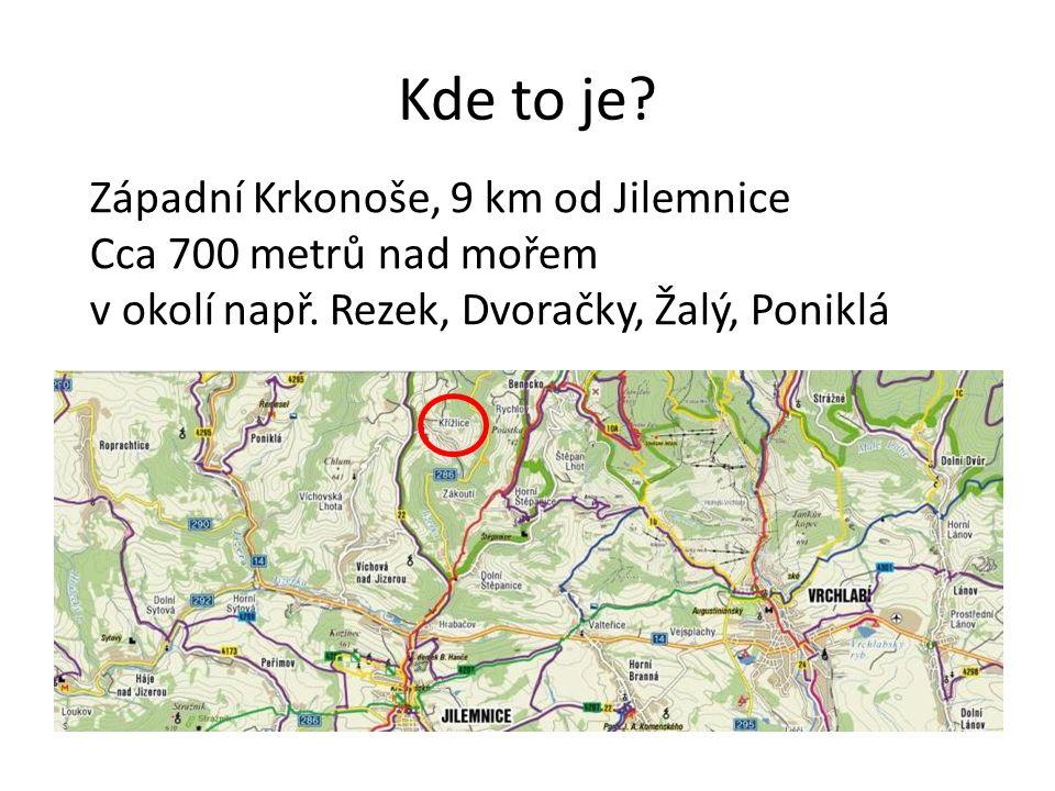 Kde to je Západní Krkonoše, 9 km od Jilemnice Cca 700 metrů nad mořem