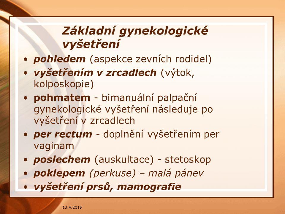 Základní gynekologické vyšetření