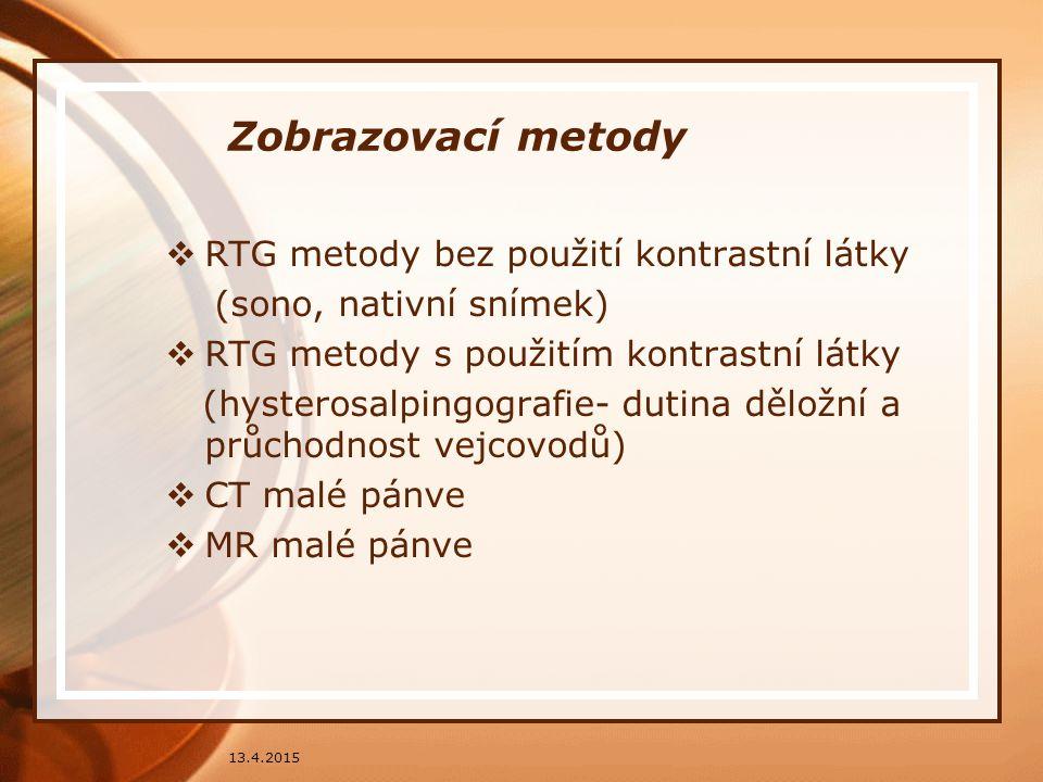 Zobrazovací metody RTG metody bez použití kontrastní látky
