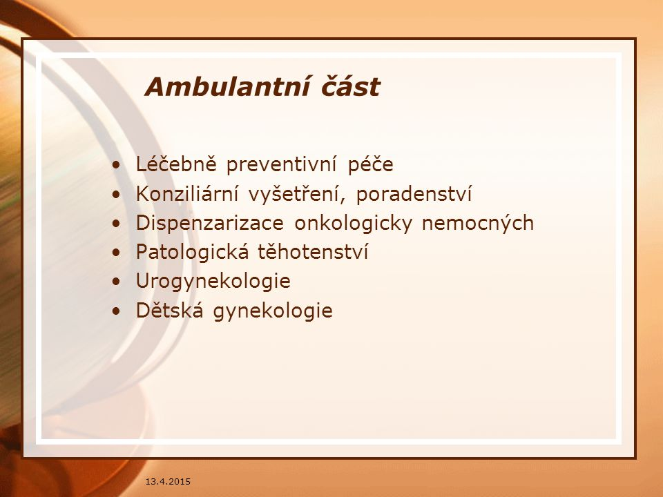 Ambulantní část Léčebně preventivní péče