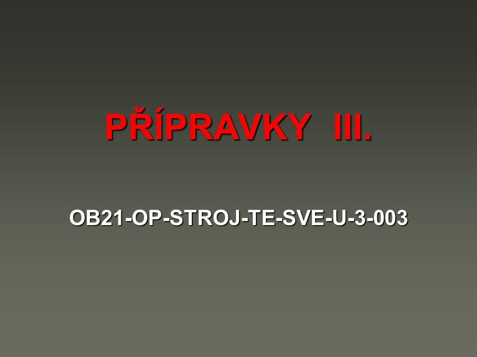 OB21-OP-STROJ-TE-SVE-U-3-003