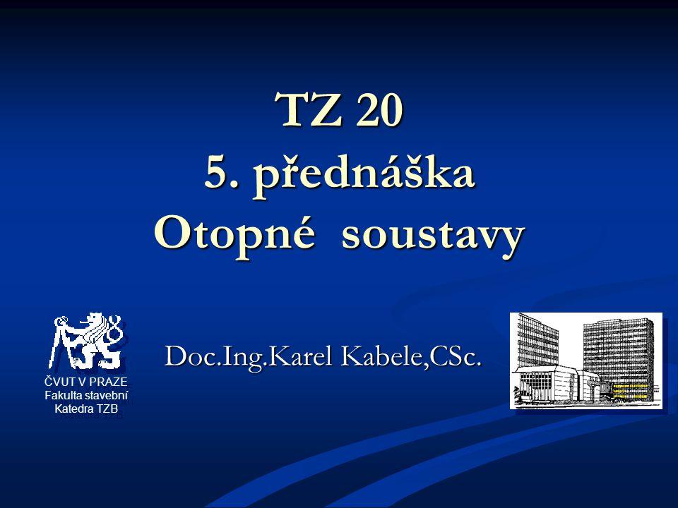 TZ 20 5. přednáška Otopné soustavy