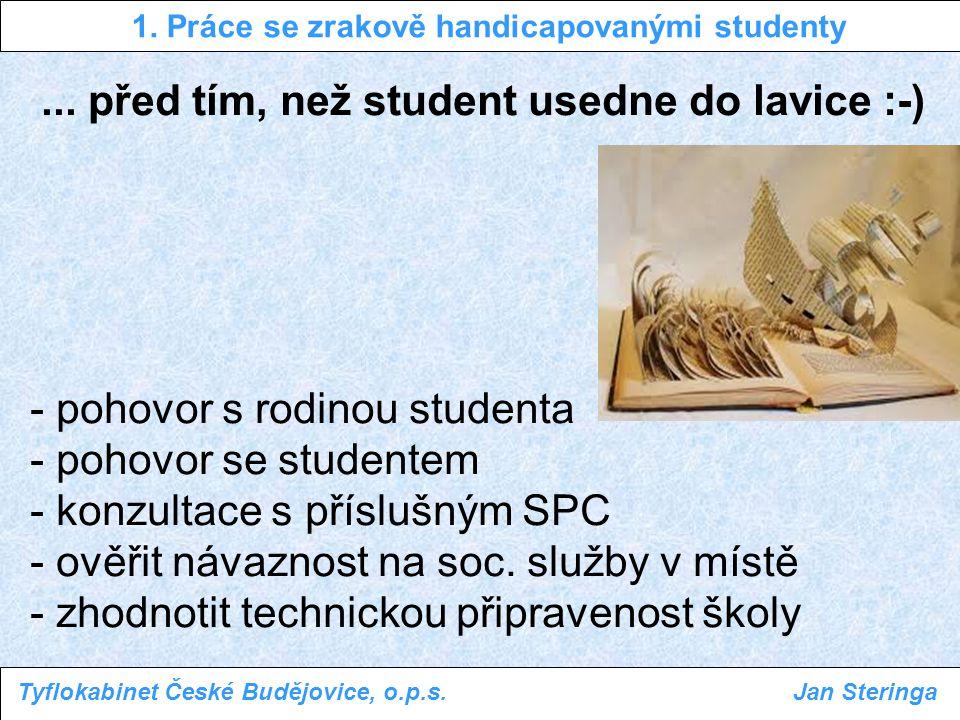 1. Práce se zrakově handicapovanými studenty