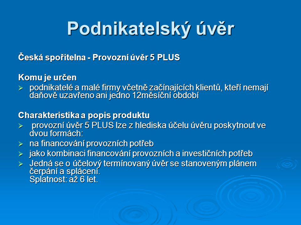 Podnikatelský úvěr Česká spořitelna - Provozní úvěr 5 PLUS