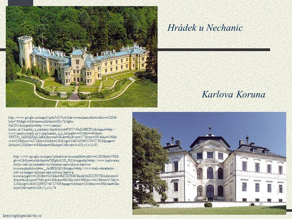 Hrádek u Nechanic Karlova Koruna krejci.bigbloger.lidovky.cz
