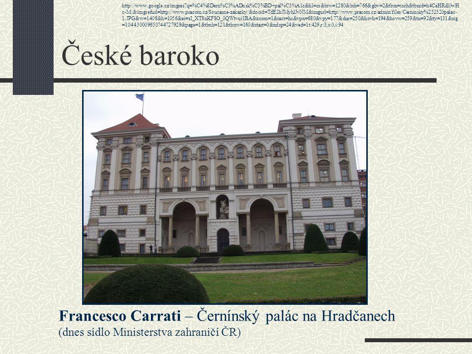 České baroko Francesco Carrati – Černínský palác na Hradčanech