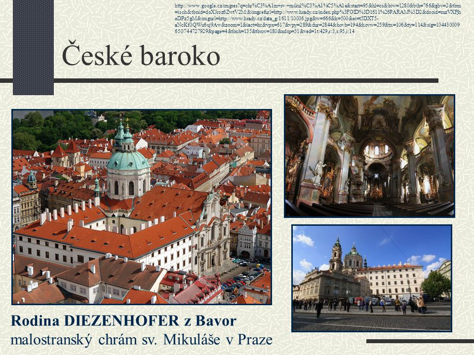 České baroko Rodina DIEZENHOFER z Bavor
