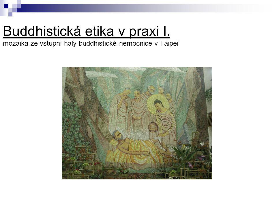 Buddhistická etika v praxi I