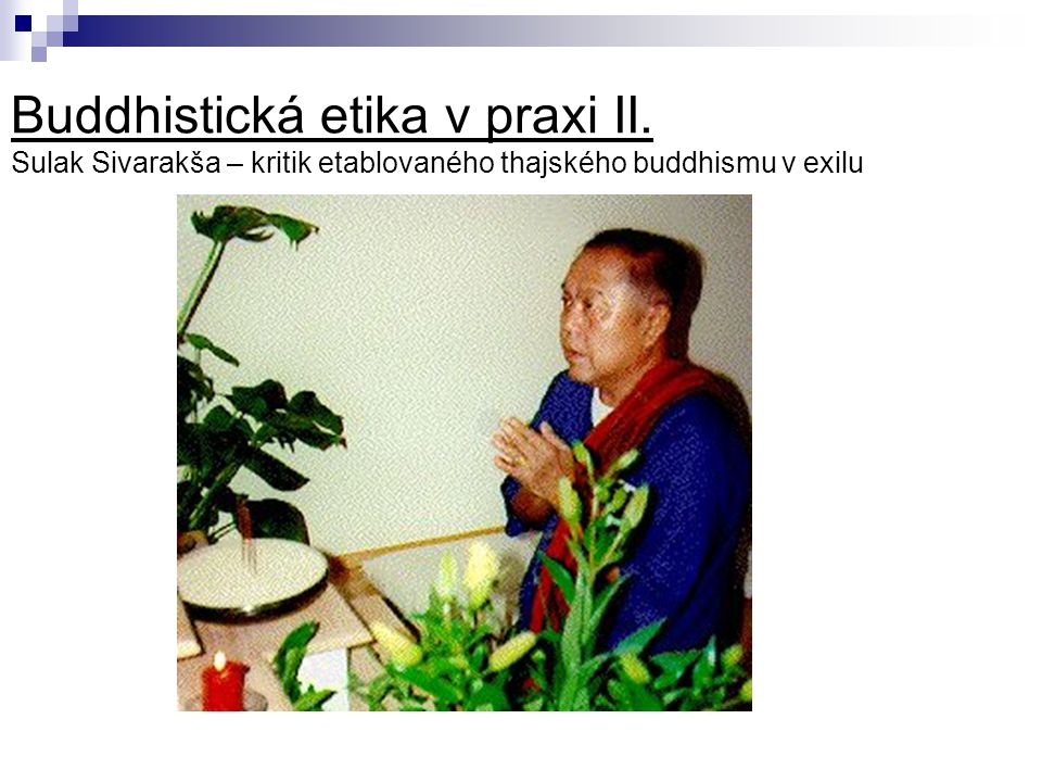 Buddhistická etika v praxi II