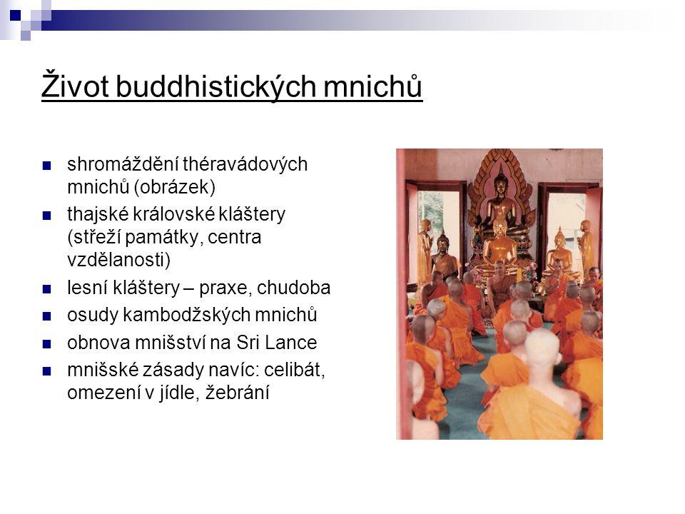 Život buddhistických mnichů