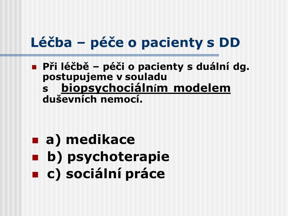 Léčba – péče o pacienty s DD