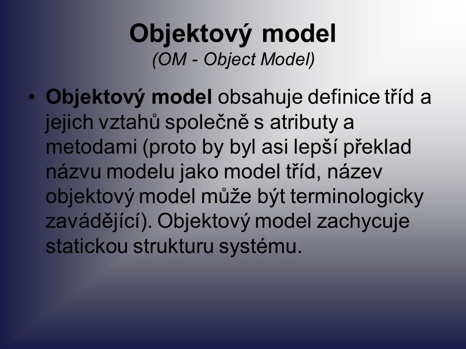 Objektový model (OM - Object Model)