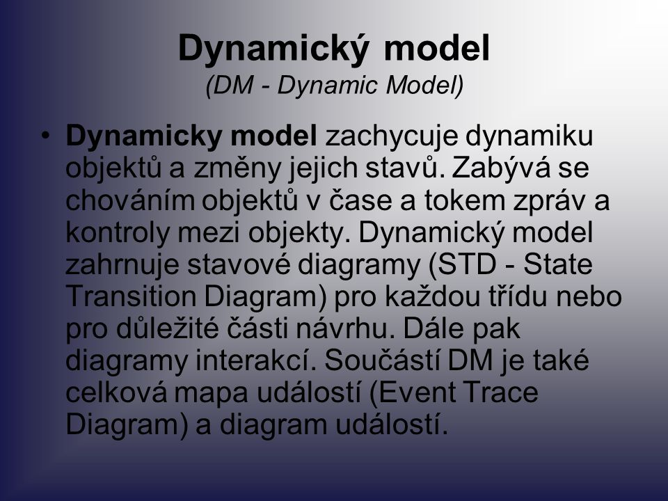 Dynamický model (DM - Dynamic Model)