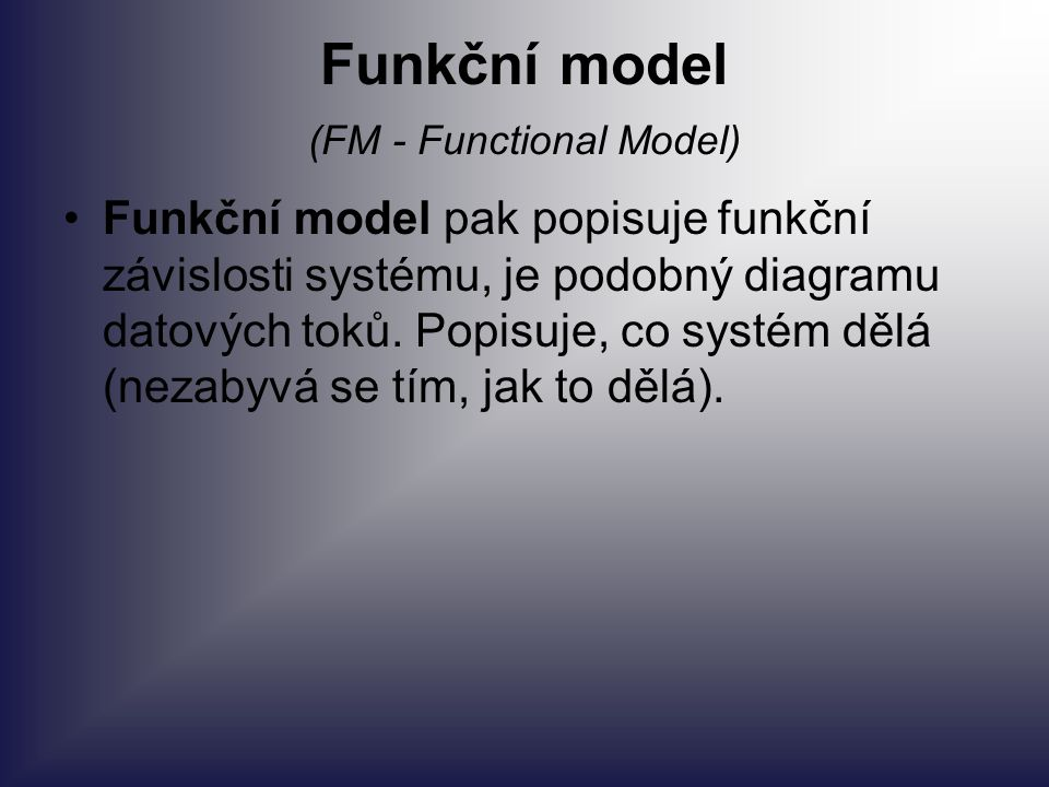 Funkční model (FM - Functional Model)