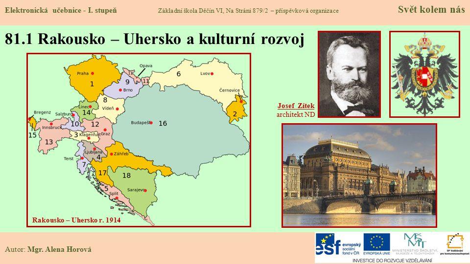 81.1 Rakousko – Uhersko a kulturní rozvoj