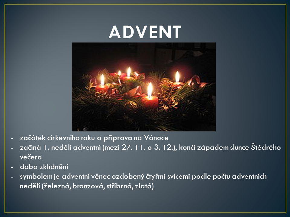 ADVENT začátek církevního roku a příprava na Vánoce