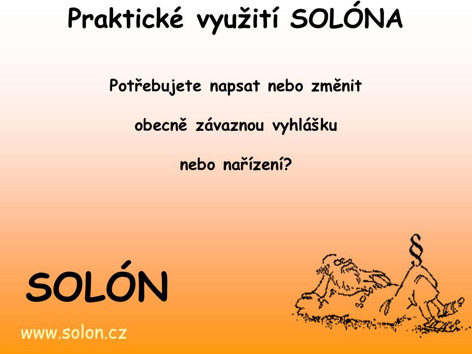 SOLÓN Praktické využití SOLÓNA www.solon.cz