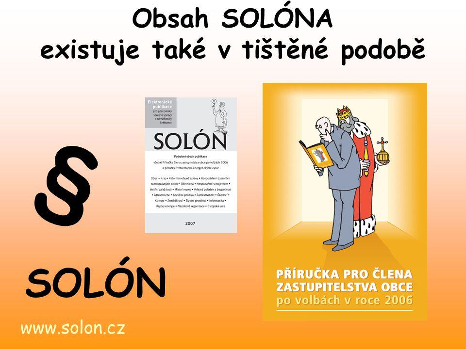 Obsah SOLÓNA existuje také v tištěné podobě