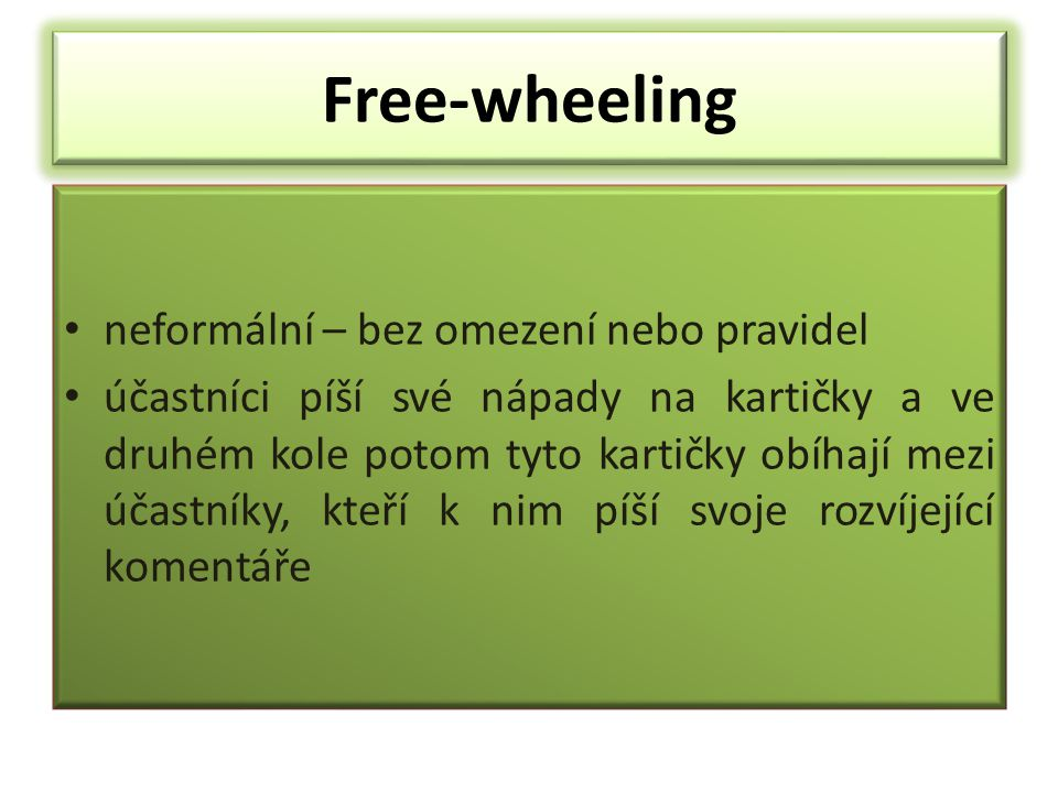 Free-wheeling neformální – bez omezení nebo pravidel