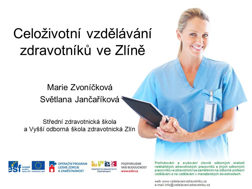 Celoživotní vzdělávání zdravotníků ve Zlíně