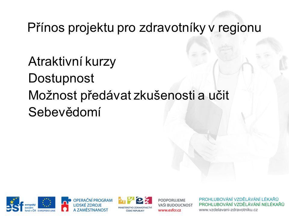 Přínos projektu pro zdravotníky v regionu