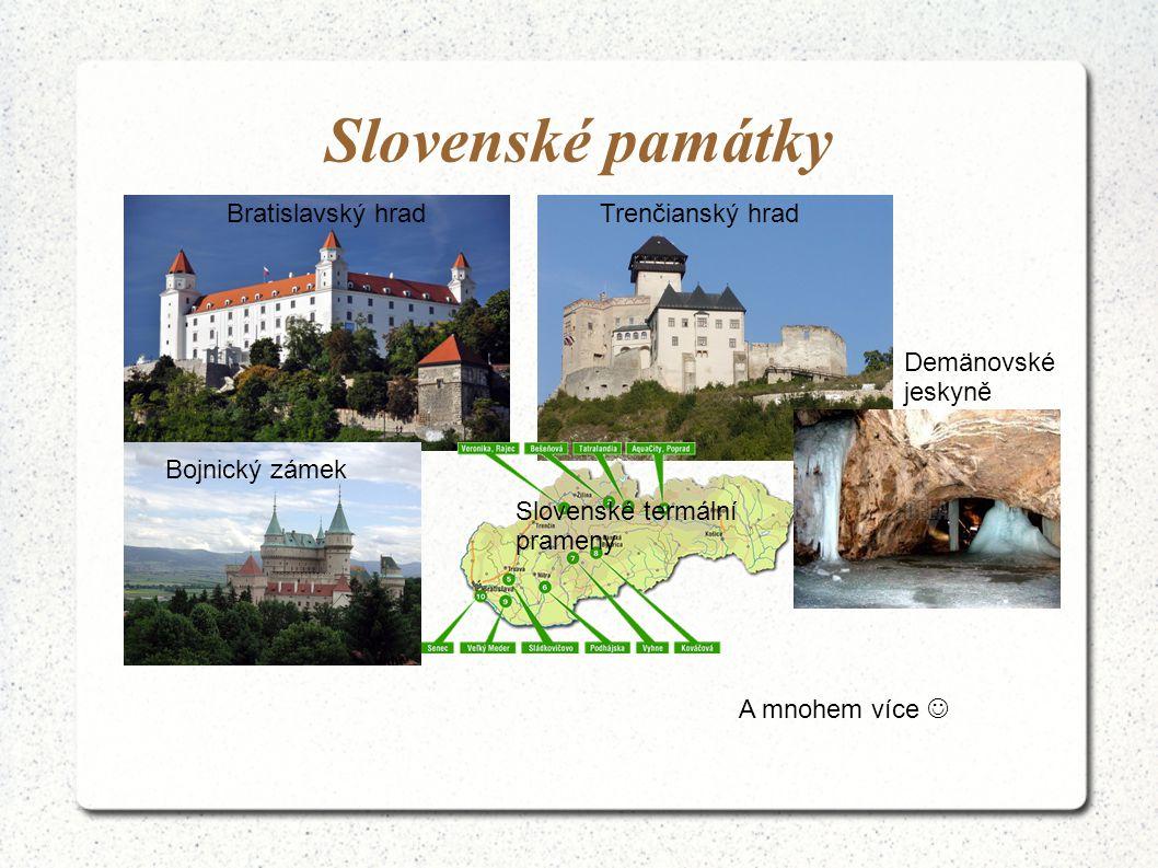 Slovenské památky Bratislavský hrad Trenčianský hrad