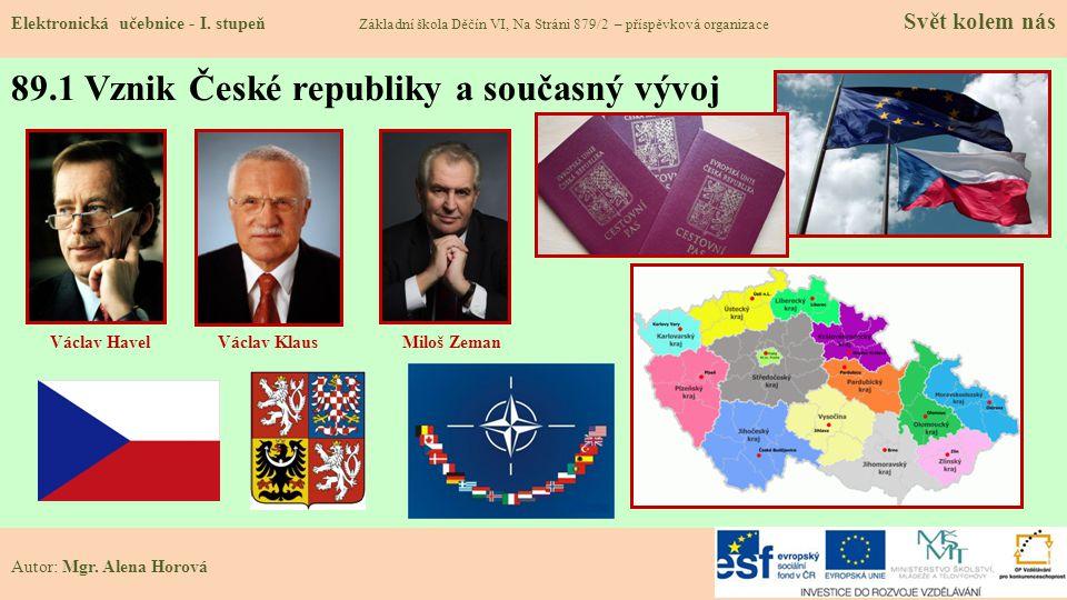 89.1 Vznik České republiky a současný vývoj