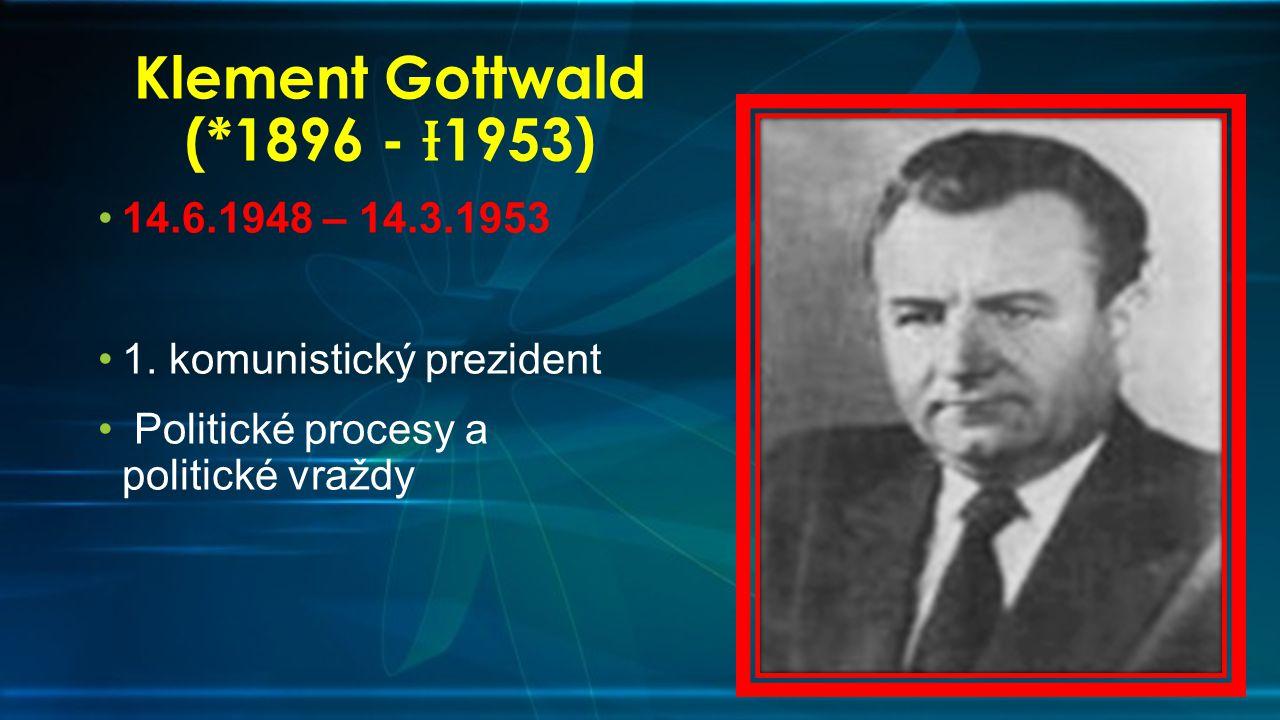 Klement Gottwald (*1896 - Ɨ1953)